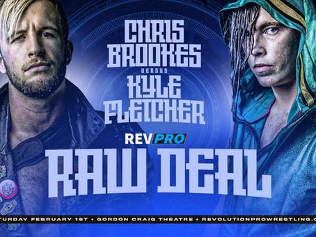 Stevenage - February 1st - CHRIS BROOKES vs. KYLE FLETCHER - Raw Deal