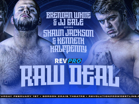 Feb 1st - Stevenage - JJ GALE & BRENDAN WHITE vs SHAUN JACKSON & KENNETH HALFPENNY - Raw Deal