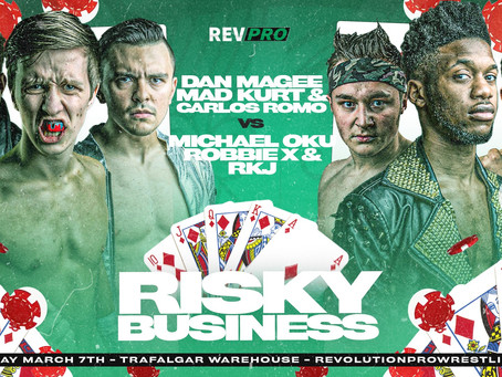 Sheffield - March 7th - MAGEE, MAD KURT & ROMO vs RKJ, OKU & ROBBIE X - Trafalgar Warehouse