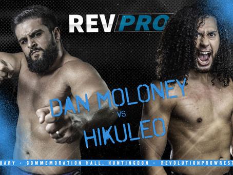 Live in Huntingdon 1 - January 25th - DAN MOLONEY vs. HIKULEO
