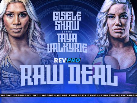 Stevenage - February 1st - GISELE SHAW vs TAYA VALKYRIE - Raw Deal