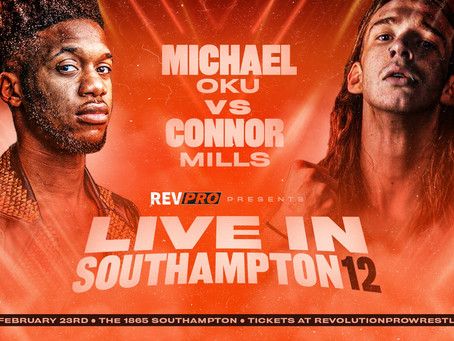 Southampton - February 23rd - MICHAEL OKU vs. CONNOR MILLS - Live in Southampton 12