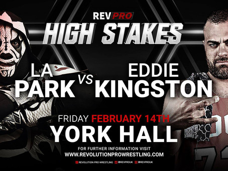 Feb 14 - LA PARK's Opponent Announced! - York Hall - High Stakes