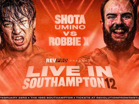Feb 23rd - The 1865 - SHOTA UMINO vs ROBBIE X - Live in Southampton 12