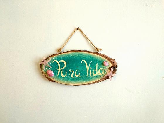 שלט עץ PURA VIDA