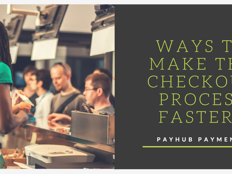 Ways to Make the Checkout Process Faster