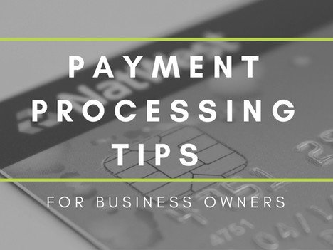 Payment Processing Tips for Merchants
