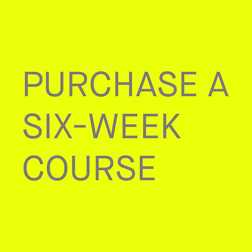 Six-week Course