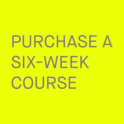 Six-week Course