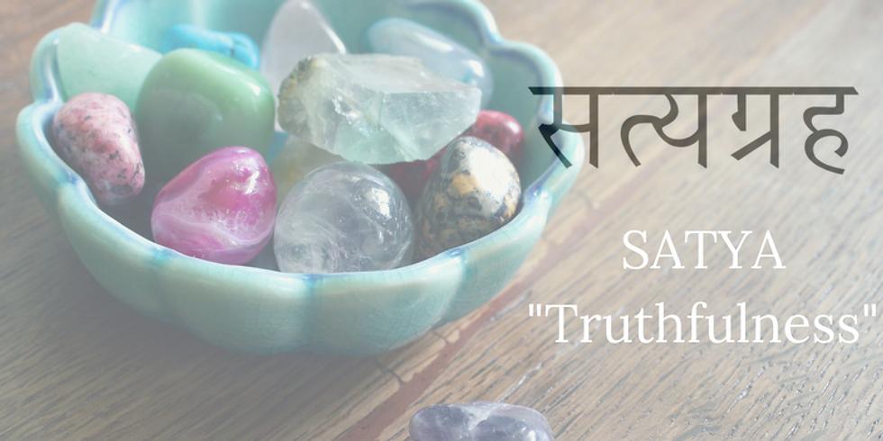 Satya - Truthfulness
