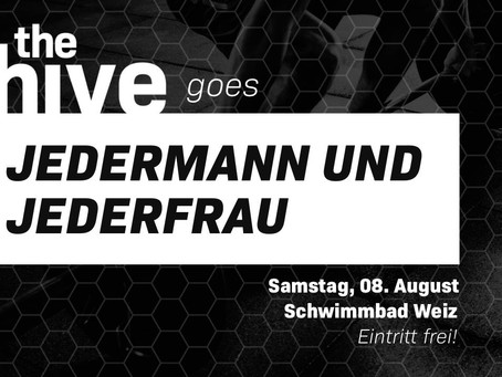 the hive goes Jedermann*frau