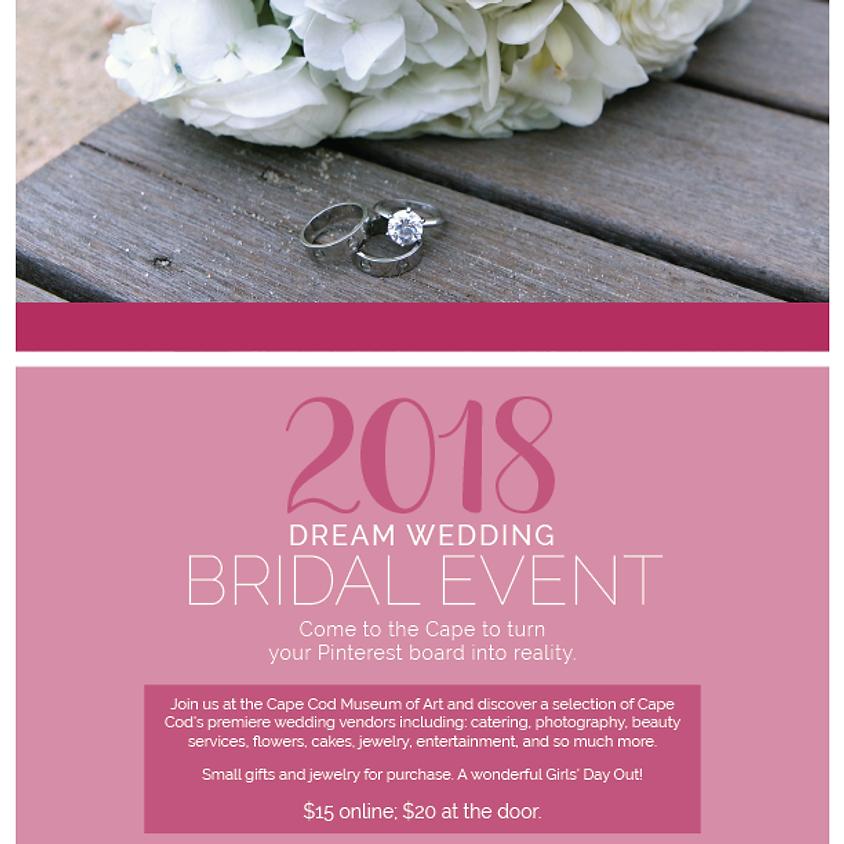 DREAM WEDDING - Bridal Event!