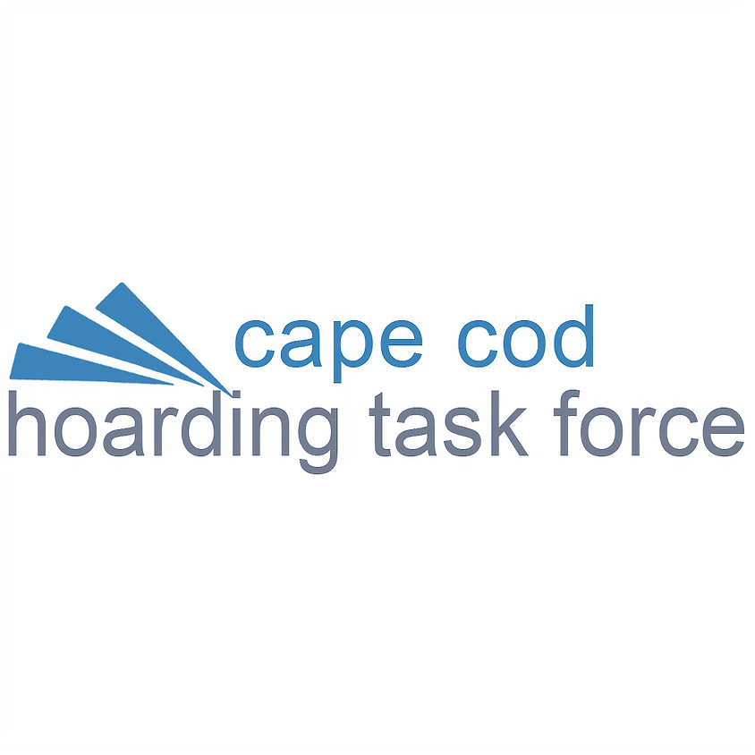 The Cape Cod Hoarding Task Force invites you to:  Finders and Keepers: A Panel discussion and community event