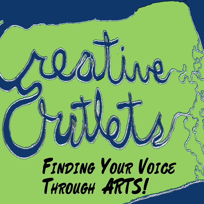 Announcing! Creative Outlets Free Arts Workshops for teens (12-16 years old) via Zoom.