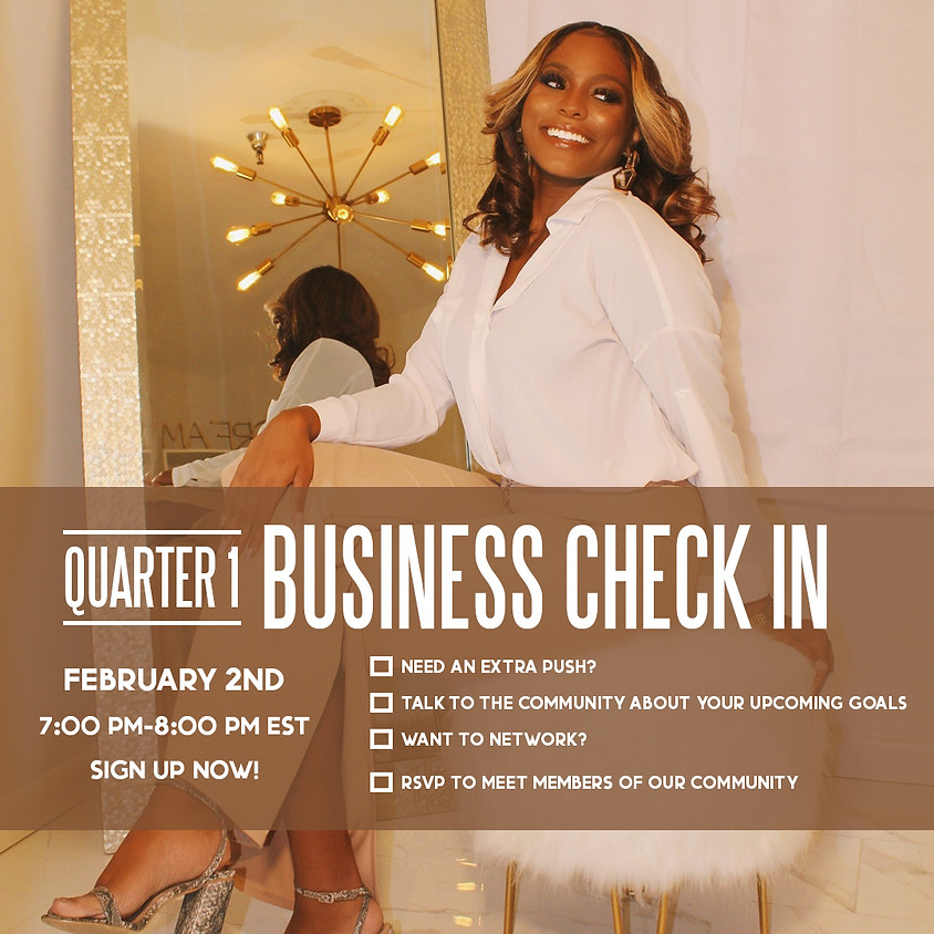 Members ONLY Quarter 1 Business Check In