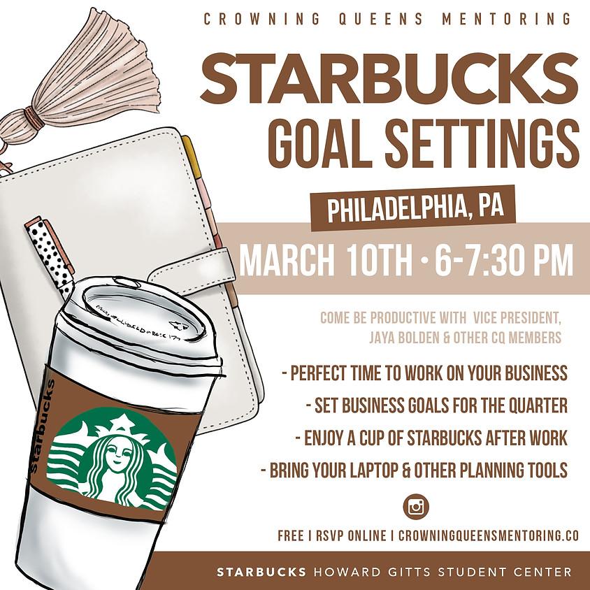 Starbucks and Goal Settings Philadelphia