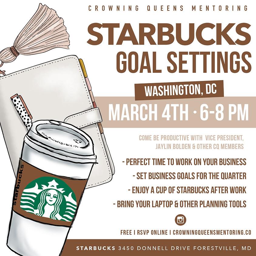 Starbucks and Goal Settings DC