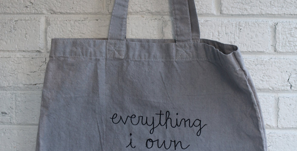 Everything I Own Tote Bag