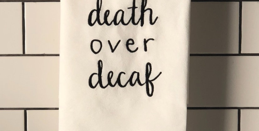Death Over Decaf