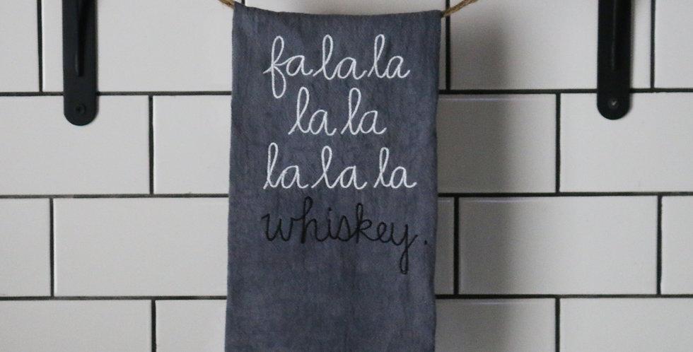 Fa La La Whiskey Tea Towel