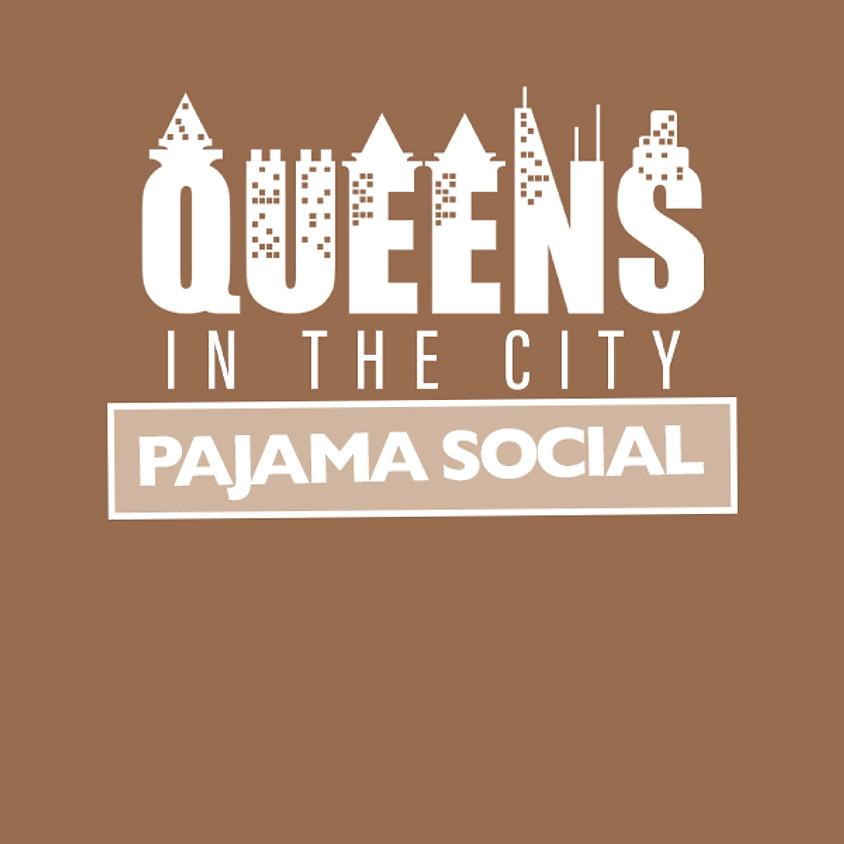 Queens In the City   Pajama Social
