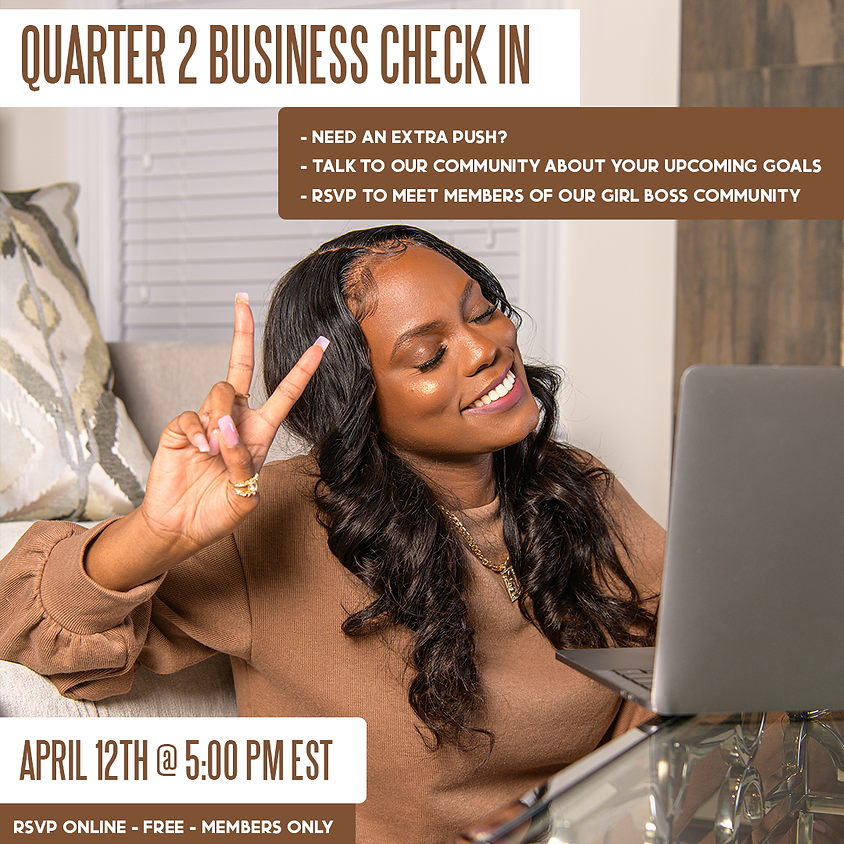 Members ONLY Quarter 2 Business Check In