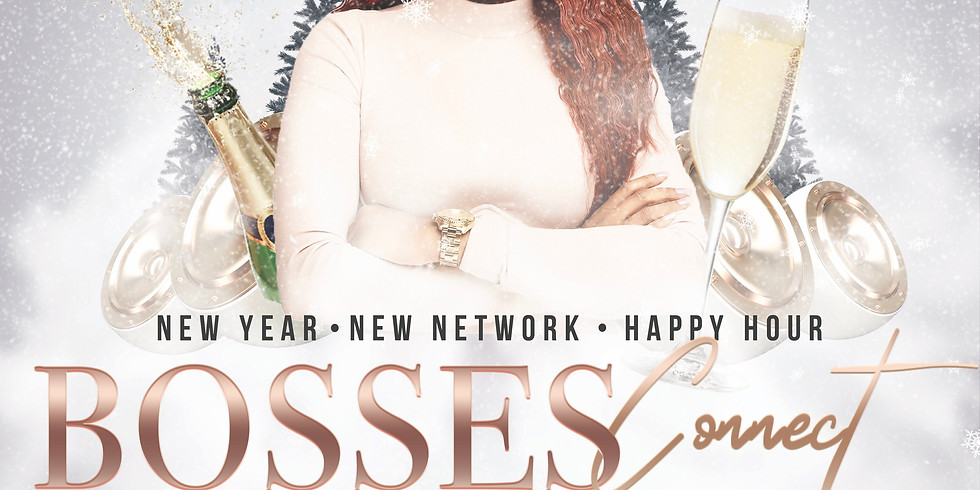 Bosses Connect: New Year Happy Hour