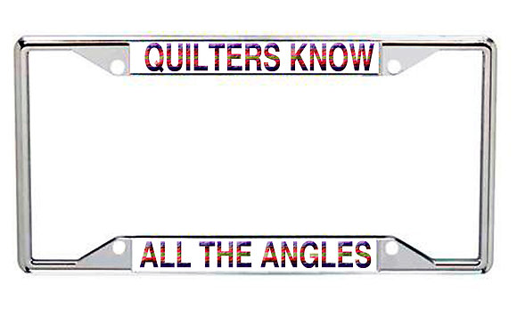 Quilters Know All The Angles