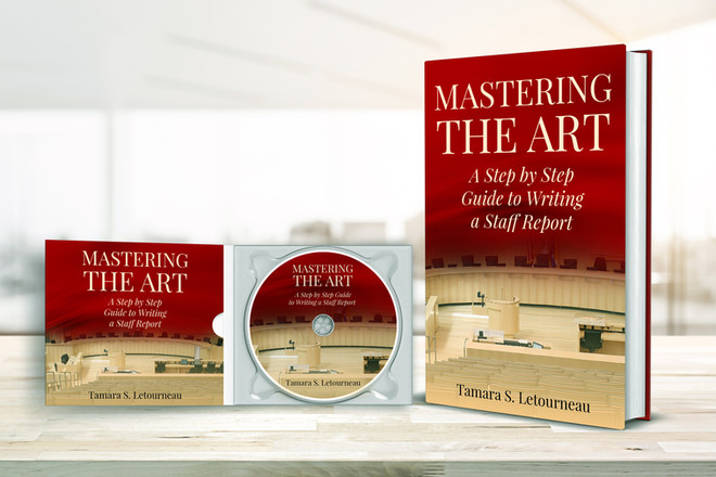 Mastering the Art: A Step-by-Step Guide to Writing a Quality Staff Report by by Tamara Letourneau