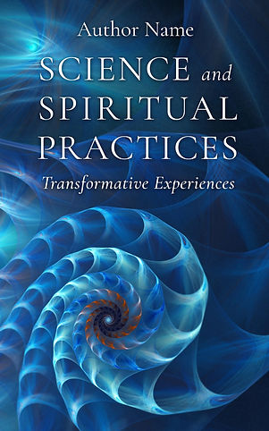 007 Science and Spiritual Practices.jpg
