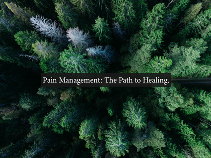 Pain Management: The Path to Healing.