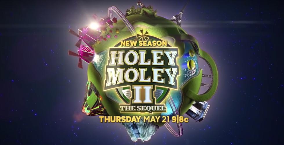 HOLEY MOLEY II (THE SEQUEL)