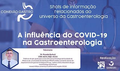 Covid e a Gastroenterologia