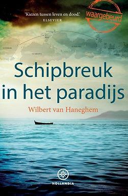 Wilbert van Haneghem Schipbreuk in het paradijs