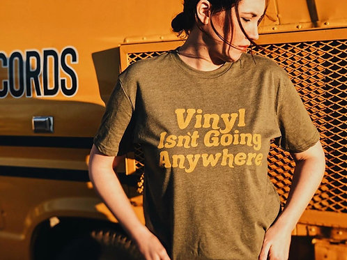 Vinyl Isn't Going Anywhere T-Shirt