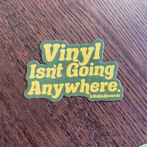 Vinyl Isn't Going Anywhere Sticker