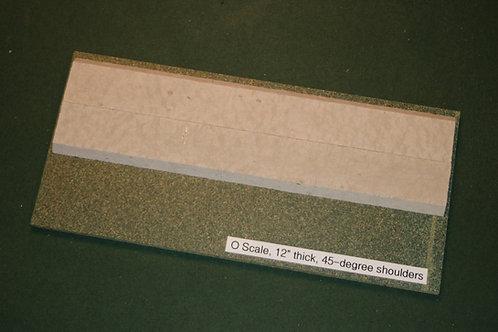 O Scale Roadbed, 6.4mm Branchline, 45-degree shoulders