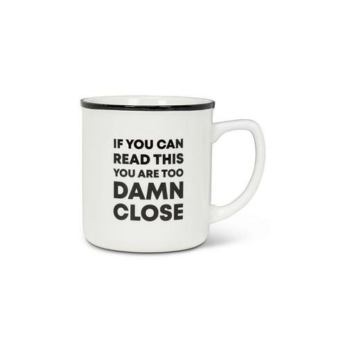 Too Damn Close Mug
