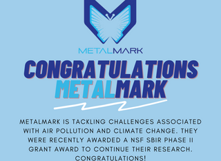 C2I resident, MetalMark Innovations, awarded a NSF SBIR Phase II grant award!