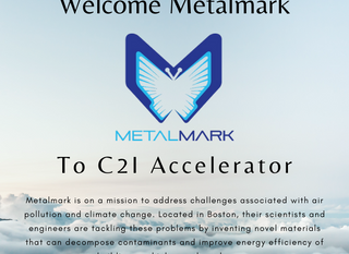 Welcome onboard Metalmark to C2I Accelerator!