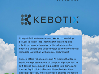 Congratulations Kebotix on raising $11.5M to invest into their machine learning and robotic process