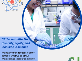 C2I is Committed to Diversity, Equity, and Inclusion In Science