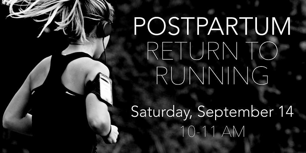Postpartum Return to Running