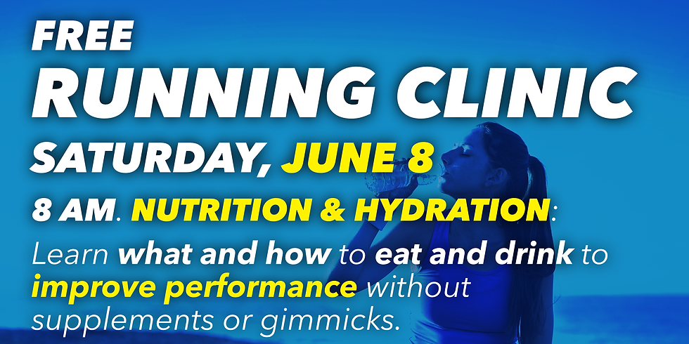 Running Clinic: Nutrition and Hydration (1)