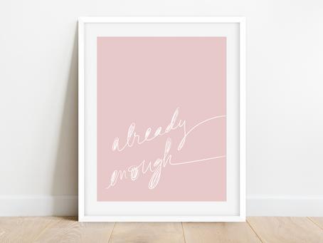 Free Printable Messy Cursive Art Print: Already Enough