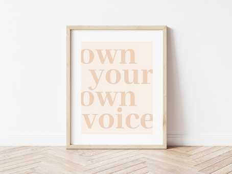 Own Your Own Voice Art Print