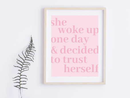 Inspirational Message Art Print: Self Empowerment