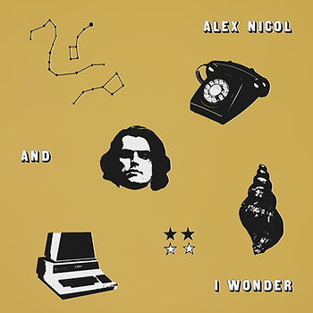 Alex Nicol - And I Wonder - Single Art 1