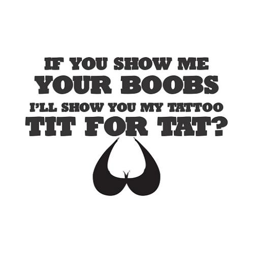 Tit for Tat T-Shirt