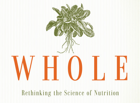 LIBROS: WHOLE Rethinking the Science of Nutrition